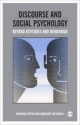 Discourse and Social Psychology - Jonathan Potter; Margaret Wetherell