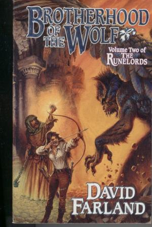 Brotherhood of the Wolf - Vol.II Runelords - David Farland