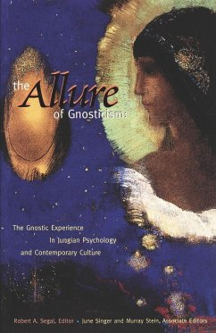 The Allure of Gnosticism - Herausgeber: Segal, Robert A. Stein, Murray Singer, June