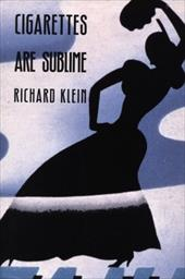 Cigarettes Are Sublime - Klein, Richard / Richard Klein / Klein