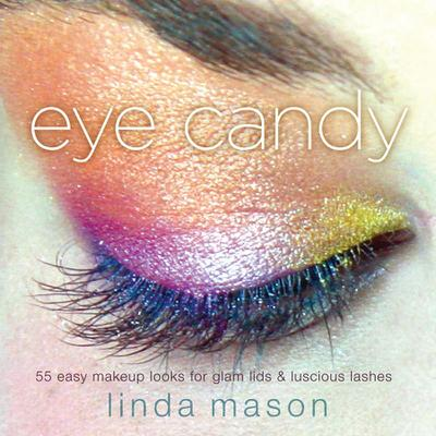 eye candy - Linda Mason