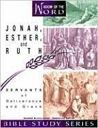 Jonah, Esther, and Ruth: Servants of Deliverance and Grace - Coody, Marie McCullough, Jeannie