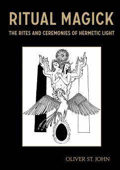 Ritual Magick - The Rites and Ceremonies of Hermetic Light - St John, Oliver