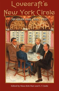 Lovecraft's New York Circle: The Kalem Club, 1924-1927 - Lovecraft, H. P.