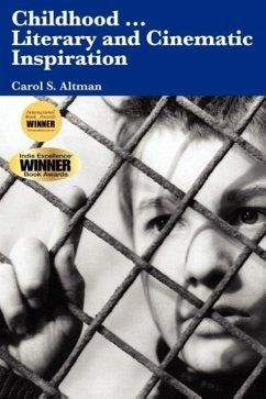 Childhood...Literary and Cinematic Inspiration - Altman, Carol S.