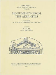 Monumenta Asiae Minoris Antiqua (MAMA) IX: Monuments from the Aezanitis - Barbara Levick