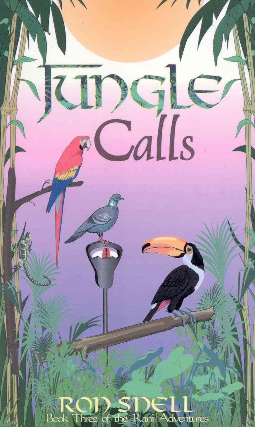 Jungle Calls (Second Edition) - Ron Snell
