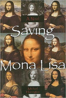 Saving Mona Lisa - Michael Harrington