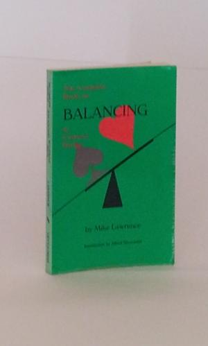 The Complete Book on Balancing in Contract Bridge - Lawrence, Mike