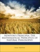 Chittenden, N. W.;Newton, Isaac: Newton´s Principia: The Mathematical Principles of Natural Philosophy