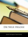 Die Neue Heloise, Dritter Band - Jean Jacques Rousseau