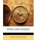 Odes and Epodes - Paul Shorey