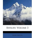 Rivalry, Volume 3