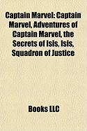 Captain Marvel: Captain Marvel, Adventures of Captain Marvel, the Secrets of Isis, Isis, Squadron of Justice