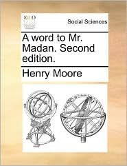 A word to Mr. Madan. Second edition. - Henry Moore