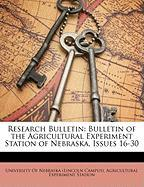 Research Bulletin: Bulletin of the Agricultural Experiment Station of Nebraska, Issues 16-30