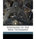 Synonyms of the New Testament - Richard Chenevix Trench