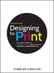 Designing for Print - Charles Conover