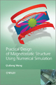 Practical Design of Magnetostatic Structure Using Numerical Simulation - Qiuliang Wang