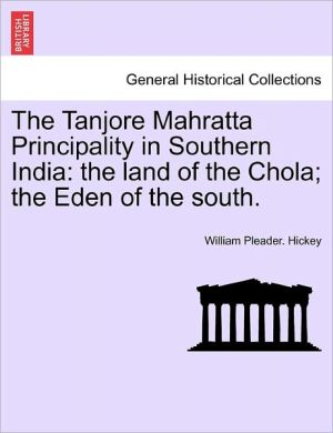 The Tanjore Mahratta Principality In Southern India
