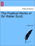 Scott, Walter: The Poetical Works of Sir Walter Scott.