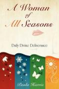 A Woman of All Seasons: Daily Divine Deliverance