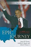 Epic Journey: The 2008 Elections and American Politics: Post-2010 Election Update