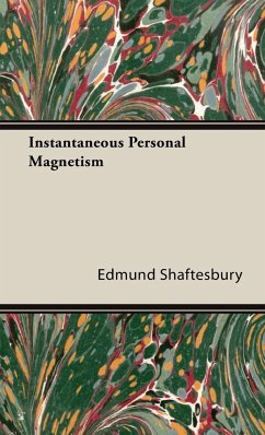 Instantaneous Personal Magnetism - Shaftesbury, Edmund