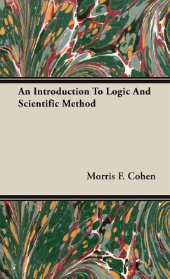 An Introduction To Logic And Scientific Method - Cohen, Morris F.
