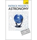 Patrick Moore's Astronomy: Teach Yourself - Sir Patrick  FRAS  DSc  CBE Moore