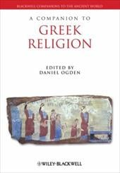 A Companion to Greek Religion - Ogden, Daniel
