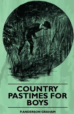 Country Pastimes For Boys - Graham, P. Anderson