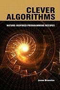 Clever Algorithms: Nature-Inspired Programming Recipes