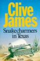 Snakecharmers In Texas - Clive James
