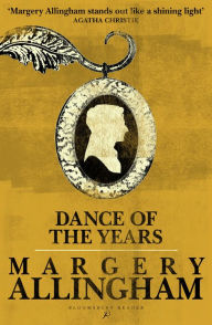 Dance of the Years - Margery Allingham