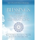 Blessings from a Thousand Generations - Donna Evans Strauss