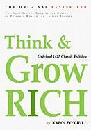 Think and Grow Rich, Original 1937 Classic Edition Think and Grow Rich, Original 1937 Classic Edition