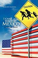 I Came Through Mexico - Eu VIM Pelo M Xico