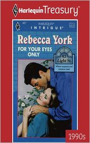 For Your Eyes Only (43 Light Street Series) - Rebecca York