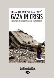 Gaza In Crisis - Ilan Pappe