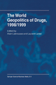 World Geopolitics of Drugs - Alain Labrousse; Laurent Laniel; Alan A. Block