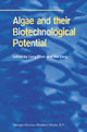 Algae and Their Biotechnological Potential - Feng Chen; Yue Jiang