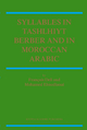 Syllables in Tashlhiyt Berber and in Moroccan Arabic - Francois Dell; Mohamed Elmedlaoui