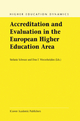 Accreditation and Evaluation in the European Higher Education Area - Stefanie Schwarz; Don F. Westerheijden