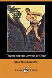 Tarzan and the Jewels of Opar (Dodo Press) - Burroughs, Edgar Rice