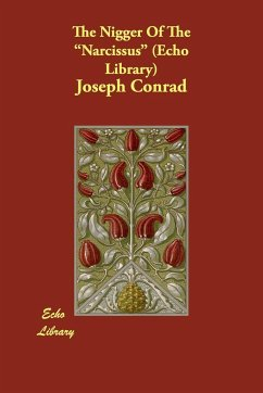The Nigger of the Narcissus (Echo Library) - Conrad, Joseph