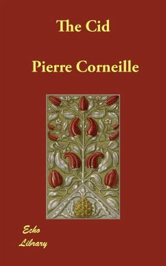 The Cid - Corneille, Pierre