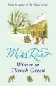 Winter in Thrush Green - Miss Read