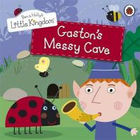 Ben and Holly's Little Kingdom: Gaston's Messy Cave Storyboo (Ben & Holly's Little Kingdom)