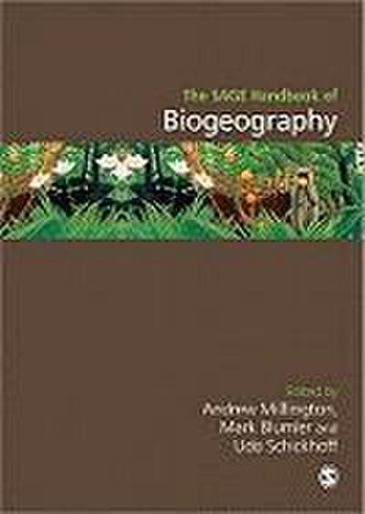 The SAGE Handbook of Biogeography - Andrew C Millington